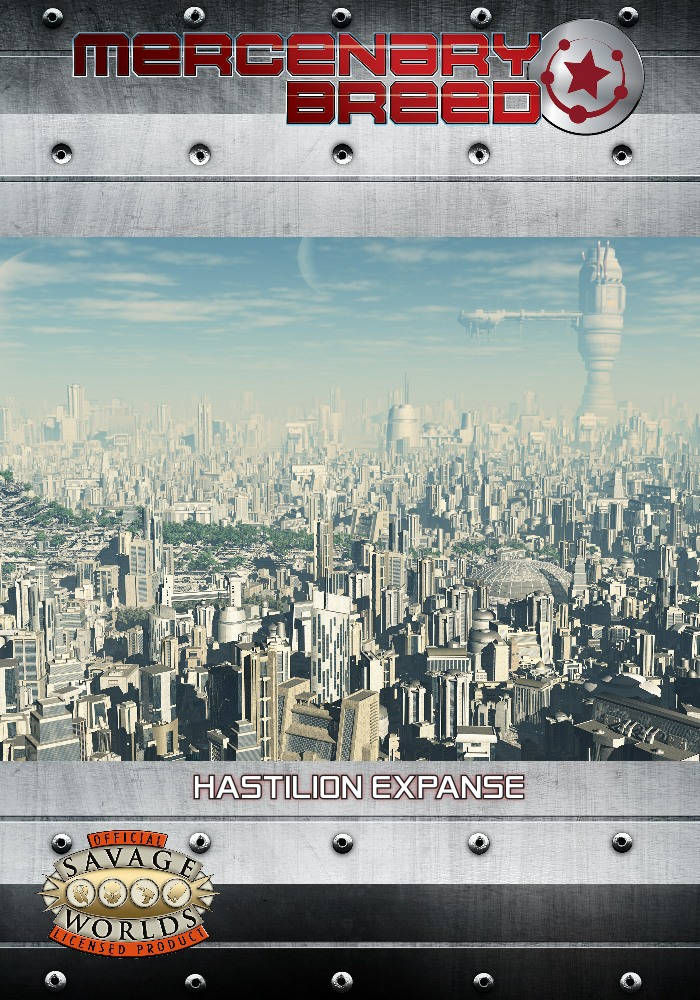 Savage Worlds Hastilion Expanse Sci-Fi Campaign in Print